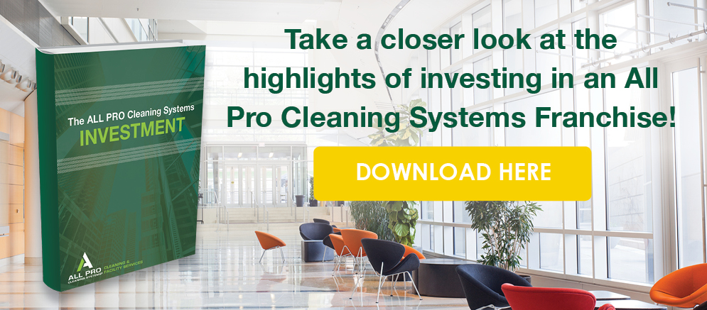 Take a closer look at the highlights of investing in an All Pro Cleaning Systems Franchise!